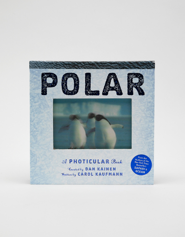 Polar: A Photicular Book By Carol Kaufmann