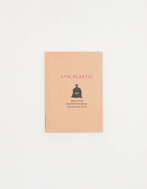 "Englisches Buch ""F**CK Plastic: 101 Ways to Free Yourself from Plastic and Save the World"""